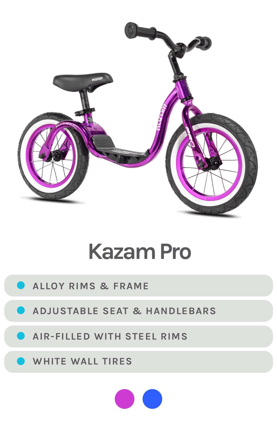 Reflective Purple Kazam Pro Featured - Specs - Alloy Rims & Frame, Adjustable Seat & Handlebars, Air-Filled w/ steel rims, and white wall tires - Available Colors in purple and blue