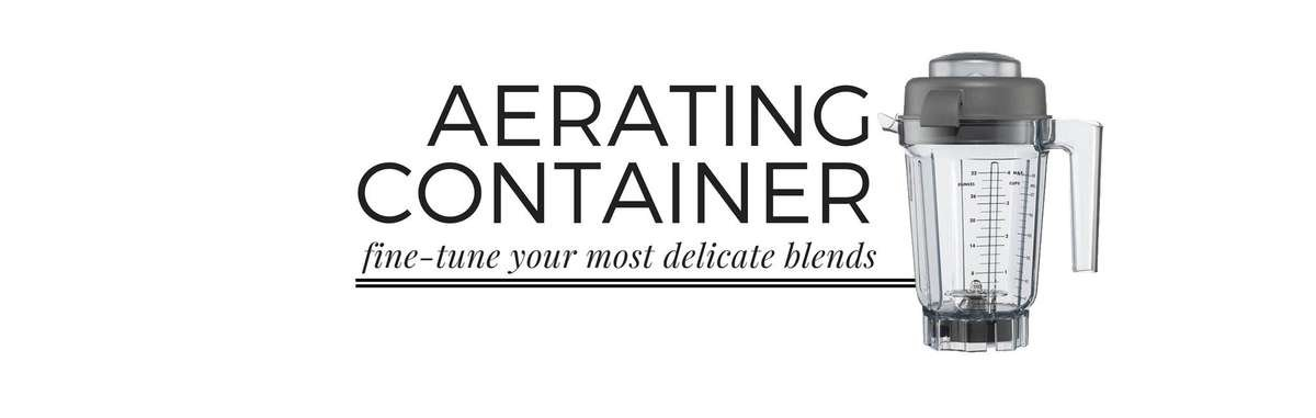 Vitamix Aerating Container. Best Vitamix Accessories