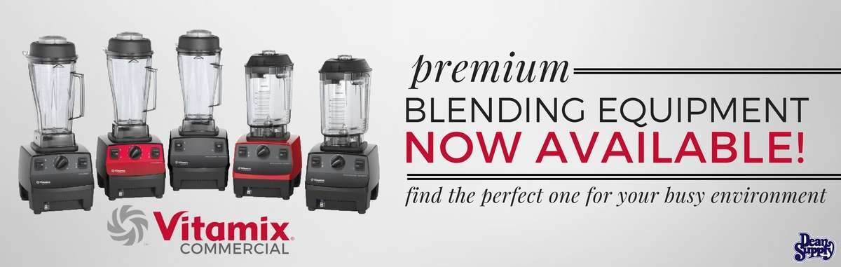 Vitamix blending equipment- now available at Dean Supply! Find the perfect commercial blender for your establishment.