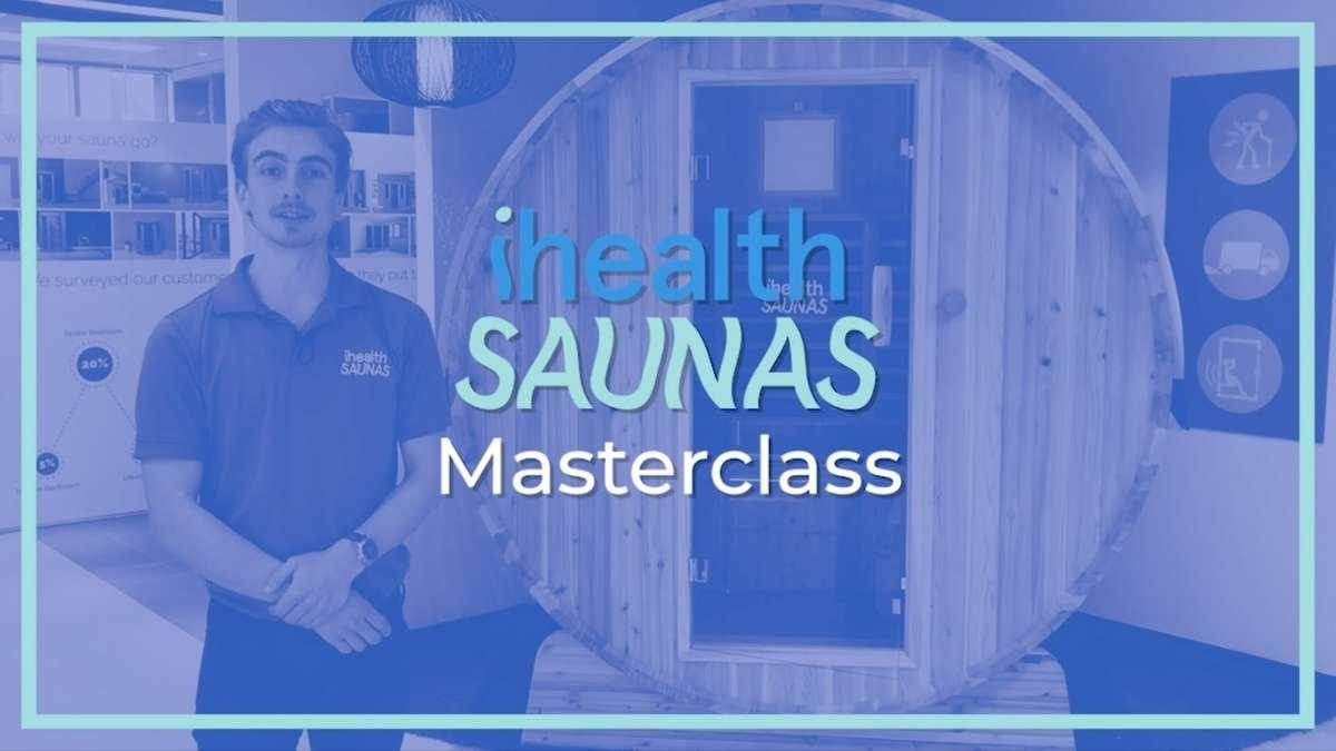 iHealth Saunas Masterclass