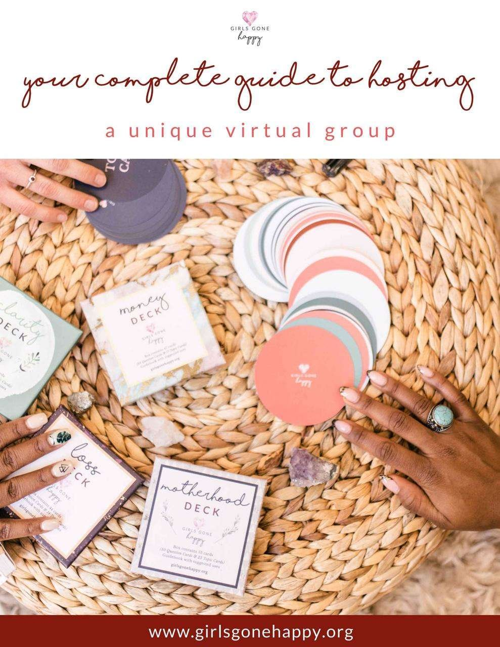Ho to Host a Girls Gone Happy Virtual Group Guide