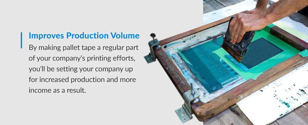 Improve production volume with pallet tape for screen printing