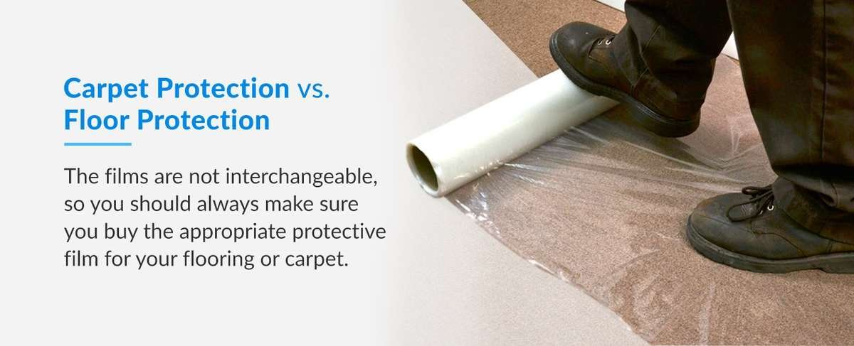 Carpet protection film vs floor protection film