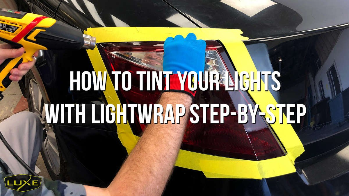 How to tint your lights blog by luxe auto concepts