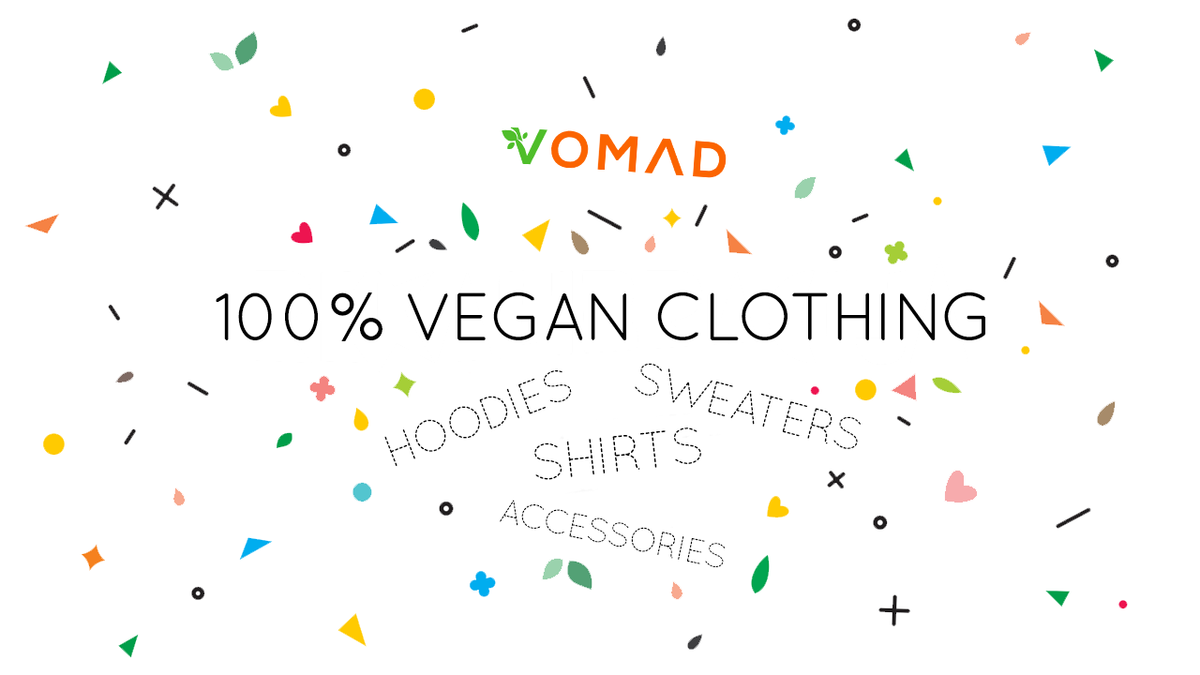 Vomad Store - Vegan Apparel for Men, Women, Kids, Babies, Unisex - Shirts, Sweaters, Hoodies, Accessories and More