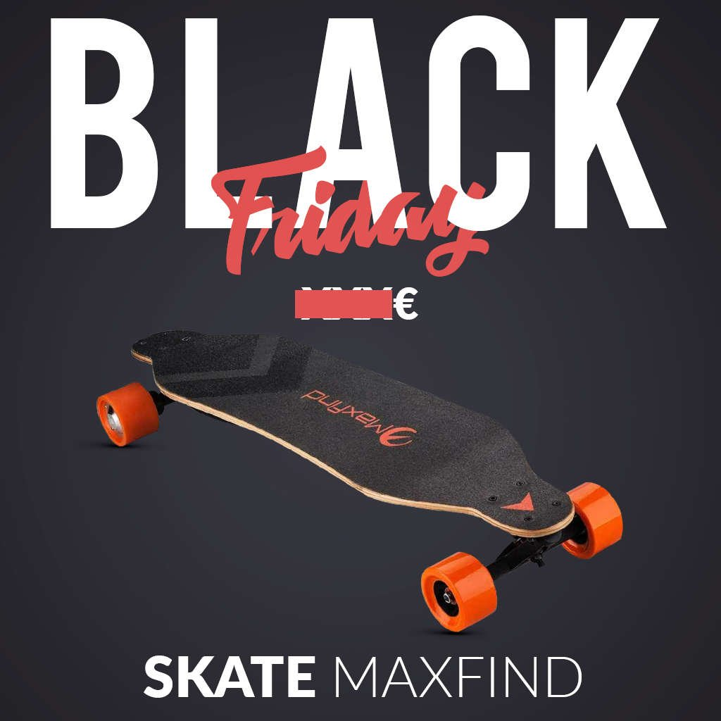 skate electrique black friday maxfind