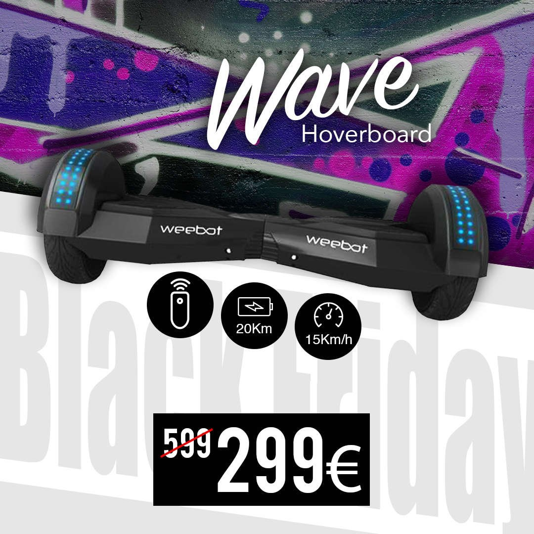 hoverboard black friday weebot connecté