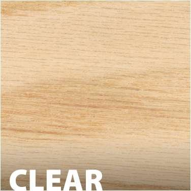 Clear (shown on Red Oak)
